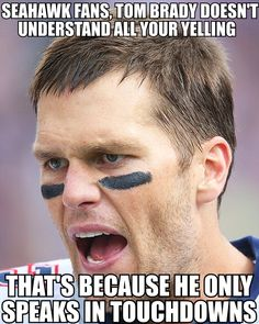 WHY SEATTLE MIGHT GET FRUSTRATED IF TOM BRADY CAN'T HEAR ANYTHING ON THE FIELD