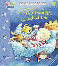 Meine erste Kinderbibliothek: Meine ersten Gutenacht-Geschichten: Amazon.de: Rosemarie Künzler-Behncke, Marlis Scharff-Kniemeyer: Bücher