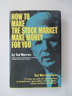 awesome How to Make the Stock Market Make Money for You by Ted Warren - For Sale Check more at http://shipperscentral.com/wp/product/how-to-make-the-stock-market-make-money-for-you-by-ted-warren-for-sale/