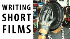 How To Write A Short Film: Part 7 - Non Dialogue Films