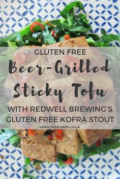Delicious vegetarian, vegan and gluten free sticky beer grilled tofu recipe, using Redwell Brewing's gluten free Stout with Kofra coffee