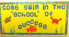 Come Swim in the 'School' of Success  Back to School Bulletin Board  #BacktoSchool #Teacher Pinned by www.FernSmithsClassroomIdeas.com