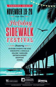 November 19, 2016  Hermosa Beach Holiday Sidewalk Festival    #Southbay #Events #HermosaBeach #HermosaBeachHolidaySidewalkFestival #TheHermosaBeachChamberofCommerce #HermosaBeachVisitorsBureau #SouthernCaliforniaEdison