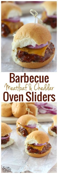 Barbecue Meatloaf & Cheddar Oven Sliders – Baked meatloaf slider burgers topped with a wonderful homemade easy barbecue sauce, cheddar cheese, and red onion.  Perfect for game day!