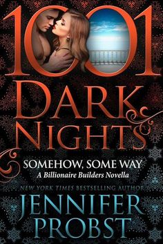 Somehow, Some Way (Billionaire Builders 2.5 / 1001 Dark Nights) by Jennifer Probst at The Reading Cafe:   http://www.thereadingcafe.com/somehow-some-way-billionaire-builders-2-5-1001-dark-nights-by-jennifer-probst-review-and-release-tour/
