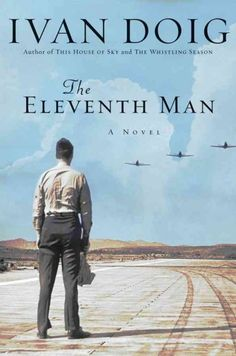 The Eleventh Man     By: Ivan Doig