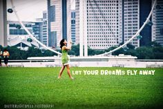 Give the dreams wings!!!