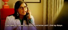 She knows how to handle embarrassment: | Community Post: 29 Reasons You Wish Mindy Lahiri Was Your Big Sister