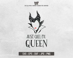 Maleficent Quote SVG, Just Call Me Queen SVG Disney Villain Vector for Silhouette Cricut Cutting Mac Run Disney, Disney Diy, Disney Stuff, Maleficent Quotes, Horror Quotes, Silhouette Cameo Software, Character Quotes, Disney Scrapbook, Disney Quotes