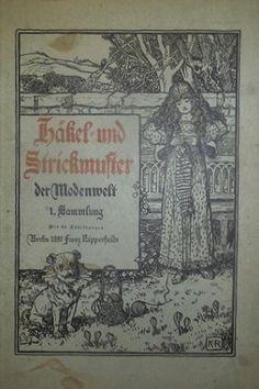 Häkel- und Strickmuster der Modenwelt, 1. Sammlung Lipperheide Berlin