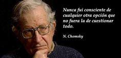 Frases célebres Chomsky. Destaca su contribución al establecimiento de las ciencias cognitivas a partir de su crítica del conductismo de Skinner