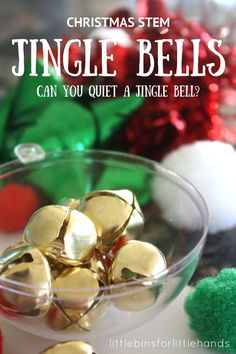 Jingle Bell STEM Challenge: Can you quiet a jingle bell? Christmas STEM Sound Science Activity.