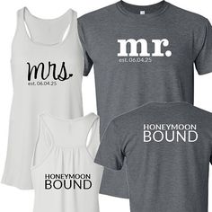 mrs. and mr. est. Date HONEYMOON BOUND Tank and by BeforeTheIDos #mrandmrs #honeymoonbound #justmarried #beforetheidos