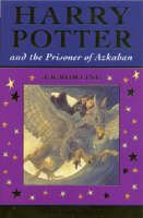 Harry Potter and the Prisoner of Azkaban (Book) by J. K. Rowling (2004): Waterstones.com