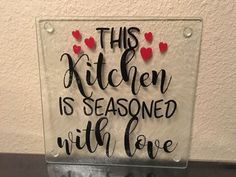 Kitchen Glass Cutting Board, This Kitchen is Seasoned With Love, Custom Personalized, House Warming Gift, Home Decor, Baking, Cooking #kitchen #cuttingboard #homedecor #baking #cooking #personalized #glass