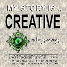 Is your story creative? Submit your film to The People's Film Festival 2015 www.thepeoplesfilmfestival.com
