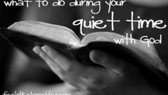 What To Do During Your Quiet Time with God - One Small Change