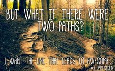 """""""Not cool, Robert Frost"""" ;-) I want the path that leads to awesome too! Kid President Quotes, Grades Quotes, Craft Images, Leader In Me, Robert Frost, Words Quotes, Sayings, True Facts, Quote Posters"""