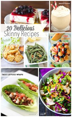 20 Delicious Skinny Recipes!