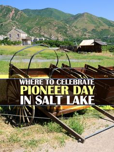 7 Pioneer Day events in Salt Lake you can't miss this year