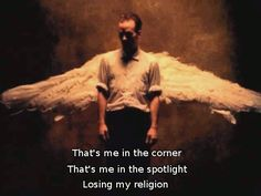 "R.E.M., ""Losing My Religion"" 