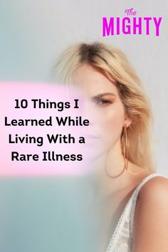 10 Things I Learned While Living With a Rare Illness #raredisease Chronic Fatigue, Chronic Illness, Chronic Pain, Fibromyalgia, Enlarged Heart, Arteries And Veins, Express My Gratitude, Meeting Someone New, Ehlers Danlos Syndrome