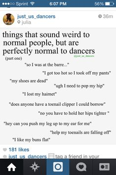 Omgosh i love this! So true! Except for the popping your hip one... That scares me...