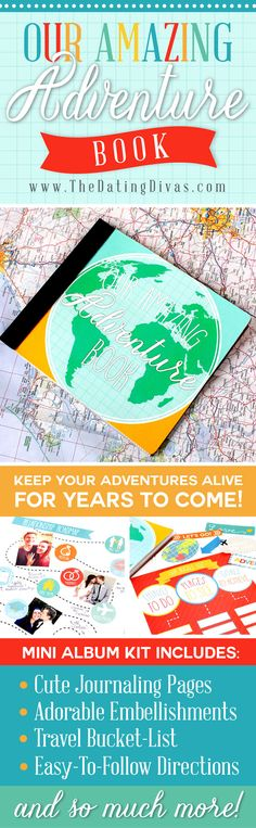 This would be the best anniversary gift! This DIY Adventure Book journal is adorable! www.TheDatingDivas.com