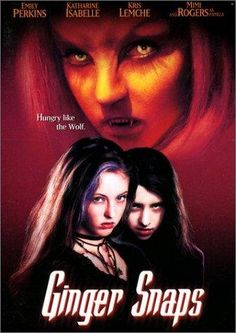 Day 15: Favorite monster movie - Ginger Snaps - Werewolves... enough said..