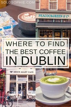 Where to find the best coffee in Dublin. A quick guide to the 11 best cute cafés, eateries and coffee shops in Dublin, capital of Ireland! Dublin Travel, Ireland Travel, Dublin Shopping, Paris Travel, Dublin Food, Backpacking Ireland, Book Of Kells, Best Coffee Shop, Coffee Shops