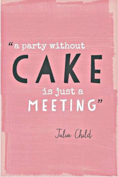 My Five Favorite Pins - Party cake Julia Child Pink Poster // aidamollenkamp.com #pairswellwithfood