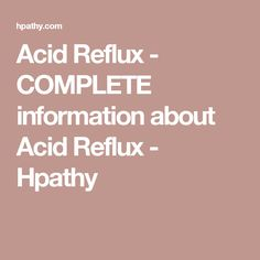 Acid Reflux - COMPLETE information about Acid Reflux - Hpathy