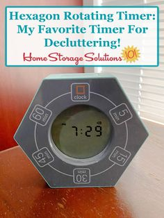 Hexagon Rotating Timer: My favorite timer for decluttering! {on Home Storage Solutions 101} #decluttering #timer Clutter Control, Home Storage Solutions, Clutter Free Home, Finish Line, Getting Things Done, Clean Up, Declutter, Finding Yourself, Organization