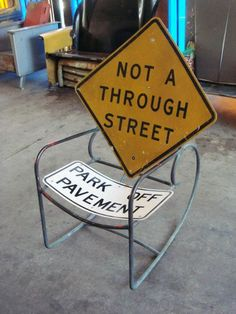 Repurposed road sign chair