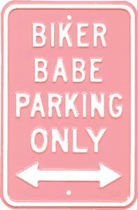 Biker Babe Parking Metal Sign