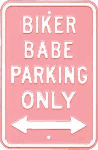 Biker Babe Parking Metal Sign