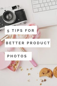 5 Tips For Better Product Photography - #photographytips