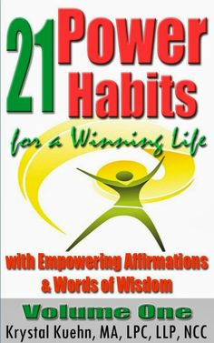21 Power Habits for a Winning Life with  Empowering Affirmations & Words of Wisdom #1 by Krystal Kuehn  #WordsofWisdom  21 #PowerHabits for a Winning Life with Empowering Affirmations & Words of Wisdom (Volume One)   http://www.faithfulreads.com/2014/01/mondays-christian-kindle-books-early_20.html