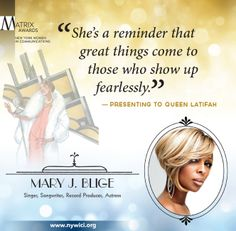 """Mary J. Blige spoke passionately about her friendship with #Matrix14 honoree Queen Latifah and all that she has accomplished, reminding us all to """"show up fearlessly."""""""