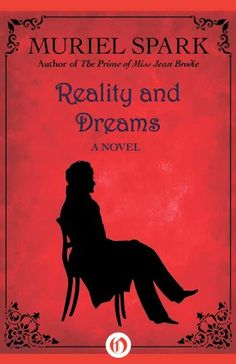 ✔️Reality and Dreams: A Novel by Muriel Spark http://www.amazon.com/dp/B007ELL9CQ/ref=cm_sw_r_pi_dp_zilVwb0QMNPMQ