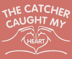 Items similar to Boyfriend Birthday Gift, The Catcher Caught My Heart T-Shirt Unisex Shirt, Softball t shirts, baseball catcher tee, born a catcher tee on Etsy Softball Catcher Quotes, Softball Quotes, Softball Shirts, Softball Mom, Sport Quotes, Softball Cheers, Softball Stuff, Baseball Stuff, Fastpitch Softball