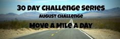 August 30 Day Challenge – Move a Mile!