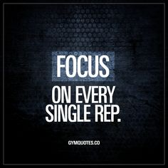 Focus on every single rep. Intensity is KEY to success in the gym. And the key to generate that high intensity is FOCUS. Focus on every single rep! Every time! Motivational Quotes For Working Out, Inspirational Quotes, Motivation Inspiration, Fitness Inspiration, Outing Quotes, Training Quotes, Fitness Quotes, Fit Quotes, Gym Quote