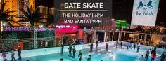 Date Skate: The Holiday / Bad Santa - http://fullofevents.com/lasvegas/event/date-skate-the-holiday-bad-santa/
