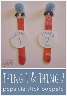 Toddler Approved!: Thing 1 and Thing 2 Popsicle stick puppets
