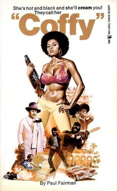 """Pam Grier in """"Coffy"""" - movie poster"""