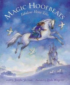 Magic Hoofbeats: Fabulous Horse Tales, Sherman, Josepha, Very Good Book