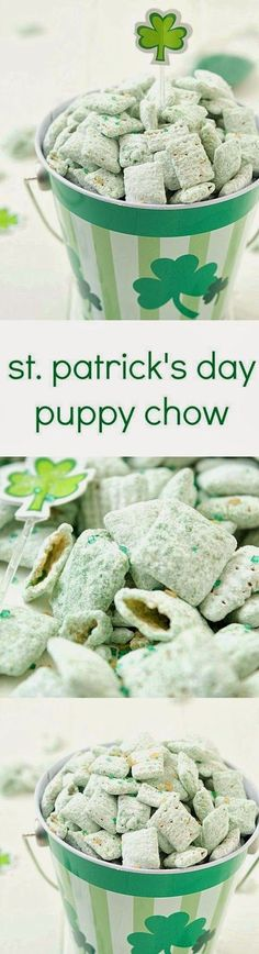 St. Patrick's Day Puppy Chow     1 box rice Chex cereal   1 package semi-sweet chocolate chips   ¾ cup peanut butter   ½ cup butter   2 cup...