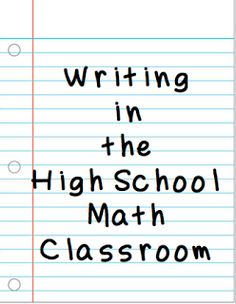 in the High School Math Classroom Writing in the High School Math Classroom by Teaching High School Math!Writing in the High School Math Classroom by Teaching High School Math! Math Teacher, School Classroom, Teaching Math, Teaching Ideas, Math School, Classroom Setup, School Tips, Classroom Resources, Teaching Materials
