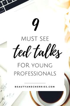 Young Professionals either hate their jobs, running a start up or planning to get married. These ted talks will enlighten